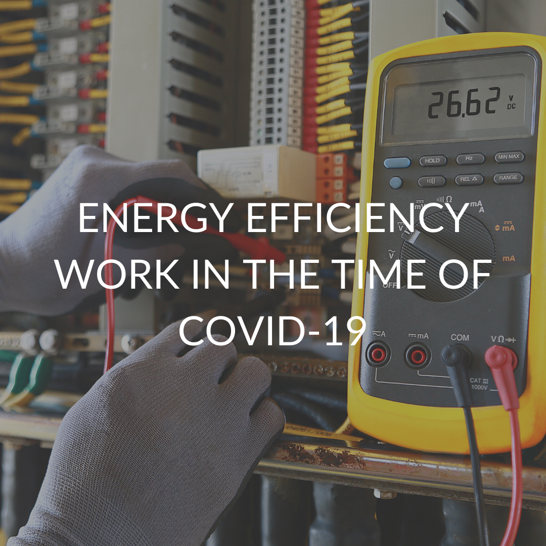 Energy Efficiency Work in the Time of COVID-19